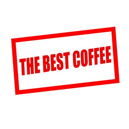 best coffee: the best coffee red stamp text on white