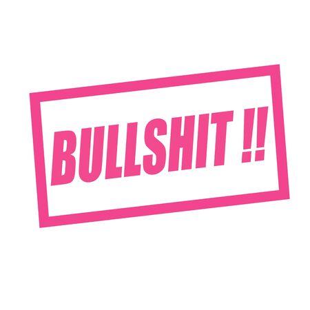 bullshit: BULLSHIT pink stamp text on white