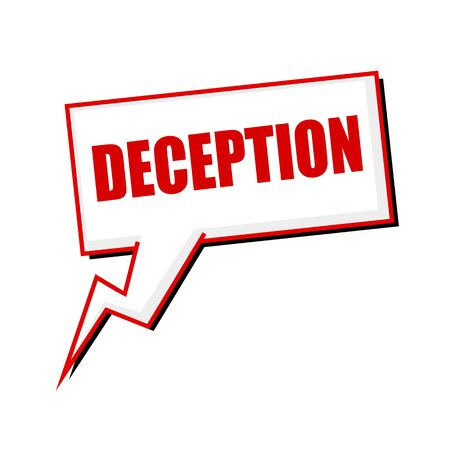 deception: deception red stamp text on white Speech bubbles