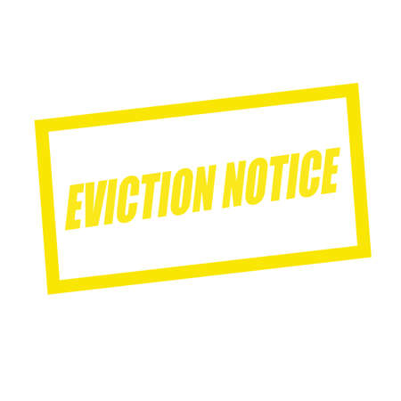 eviction: eviction notice yellow stamp text on white