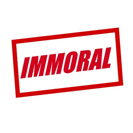 immoral: immoral red stamp text on white