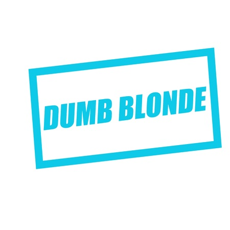 dumb: DUMB BLONDE blue stamp text on white