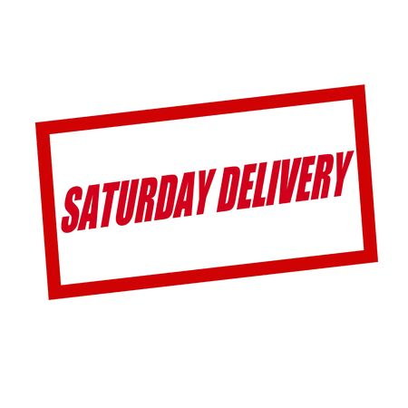 red stamp: Saturday delivery red stamp text on white