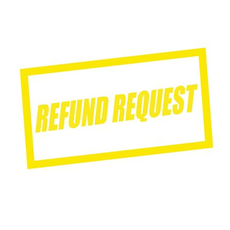 request: refund request yellow stamp text on white Stock Photo