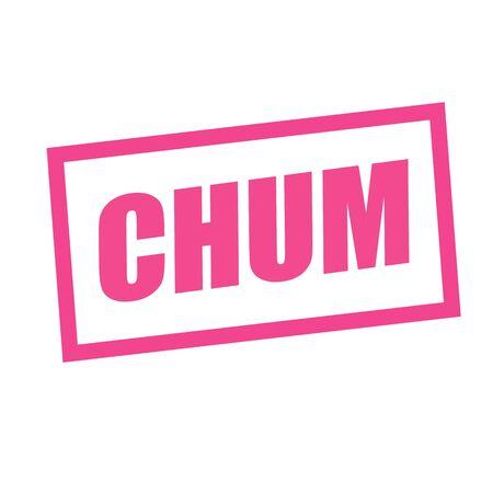 chum: chum pink stamp text on white Stock Photo