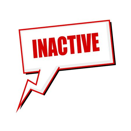 inactive: inactive red stamp text on white Speech bubbles