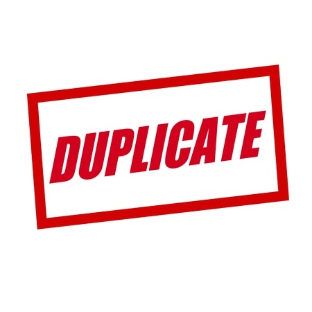 duplicate: duplicate red stamp text on white
