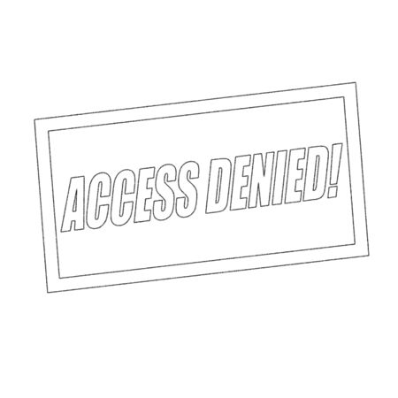 denied: access denied Monochrome stamp text on white Stock Photo