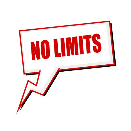 limits: no limits red stamp text on white Speech bubbles