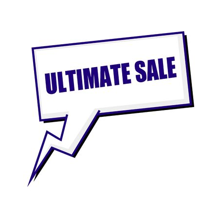 ultimate: ultimate sale blueblack stamp text on white Speech bubbles Stock Photo