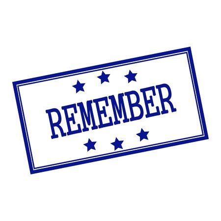 remember: Recuerde texto del sello azul-negro sobre fondo blanco y estrellas Foto de archivo