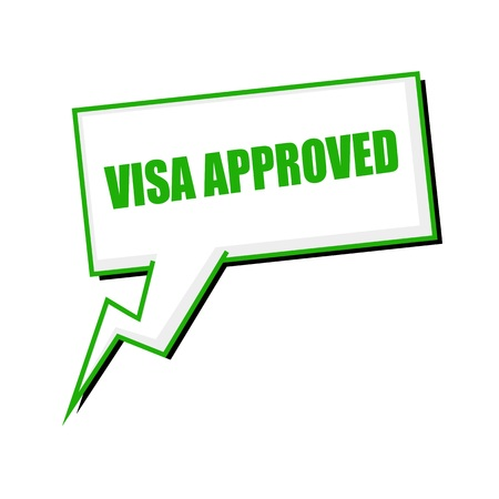 visa approved: visa approved green stamp text on white Speech bubbles