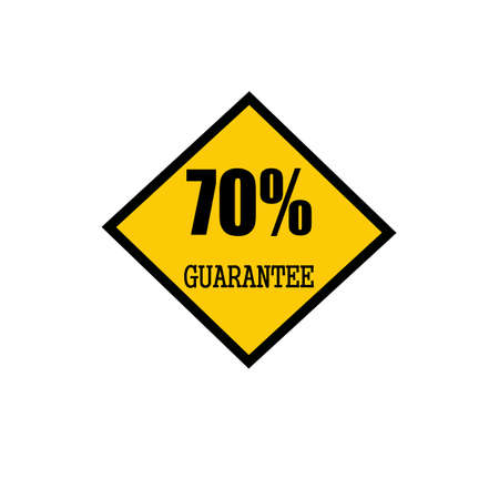 seventy: seventy percent guarantee black stamp text on yellow