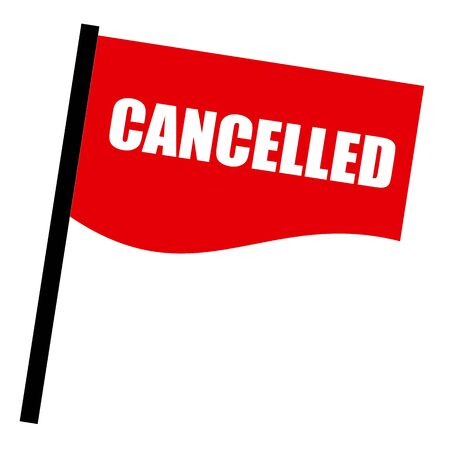 cancelled: Cancelled white stamp text on red flag
