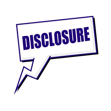 disclosure: disclosure blueblack stamp text on white Speech bubbles Stock Photo