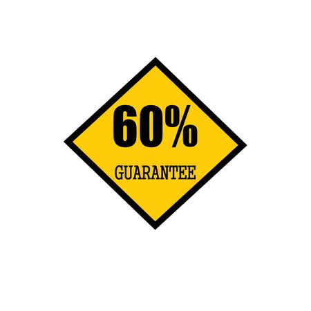 sixty: Sixty percent guarantee black stamp text on yellow