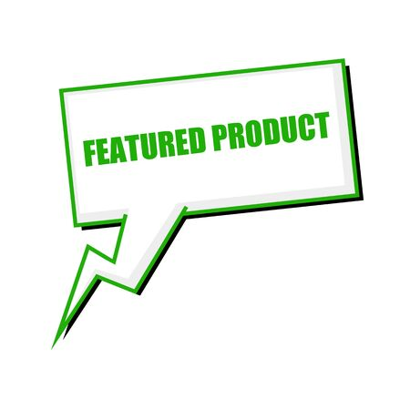 featured: featured product green stamp text on white Speech bubbles