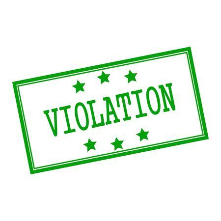 violation: VIOLACIÓn texto del sello verde sobre fondo blanco y la estrella Foto de archivo