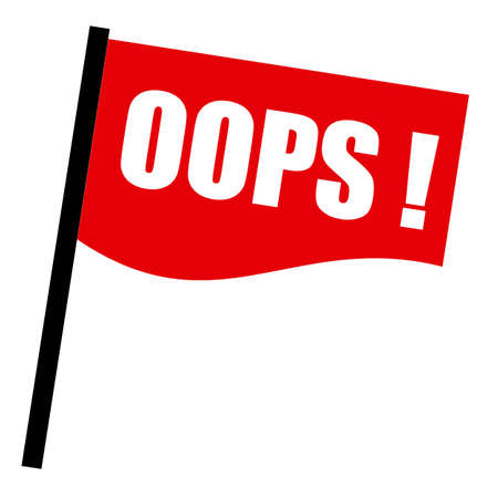 oversight: Oops white stamp text on red flag
