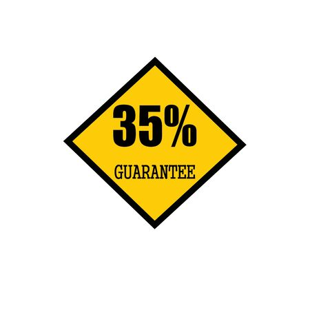 thirty five: thirty five percent guarantee black stamp text on yellow