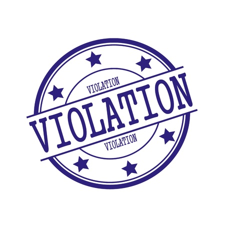 violation: VIOLATION Blue-Black stamp text on Blue-Black circle on a white background and star