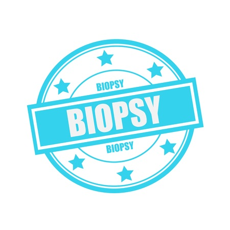 biopsy: BIOPSY white stamp text on circle on blue background and star