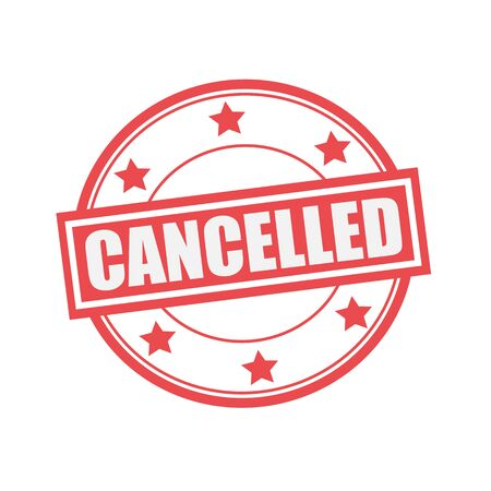 cancelled stamp: cancelled white stamp text on circle on red background and star Stock Photo
