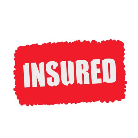 insured: Insured white stamp text on blood drops red Background