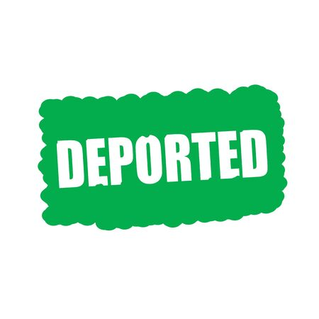 deported: deported white stamp text on green Background Foto de archivo
