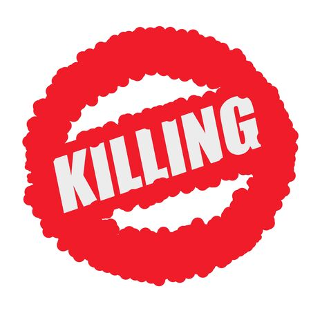 killing: killing white stamp text on blood drops red circle background