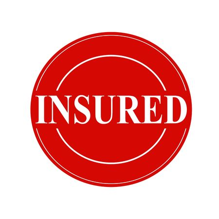 insured: Insured white stamp text on circle on red background