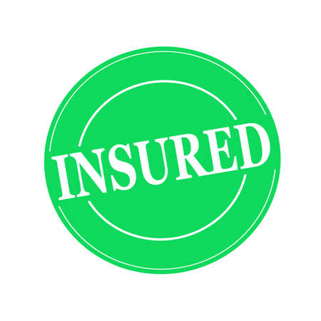 insured: Insured white stamp text on circle on green background
