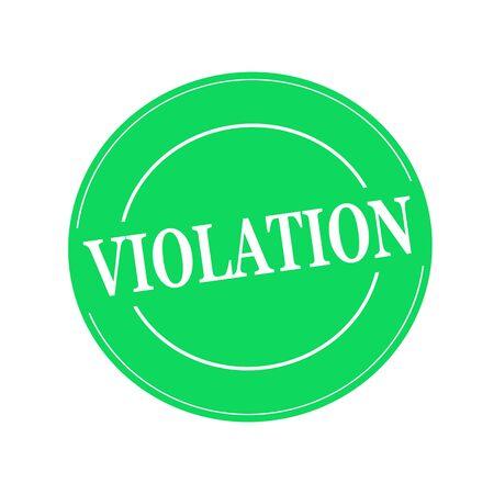 violation: VIOLACIÓn blanco texto sello en círculo sobre fondo verde