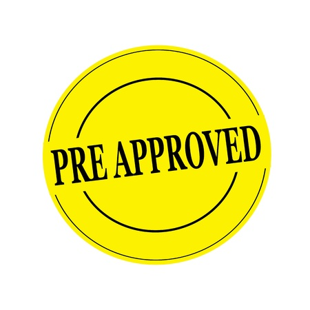 pre approved: pre approved Black stamp text on circle on yellow background