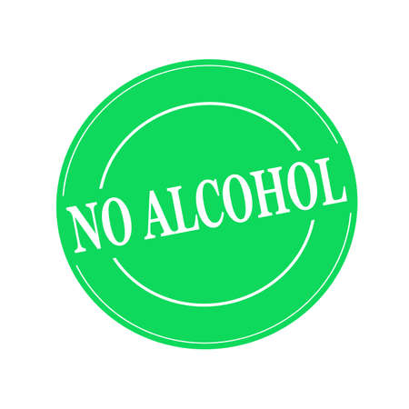 no alcohol: NO ALCOHOL white stamp text on circle on green background