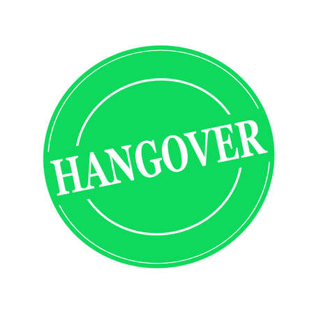 hangover: Hangover white stamp text on circle on green background