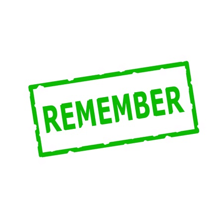 remember: Remember Green stamp text on Rectangular white background