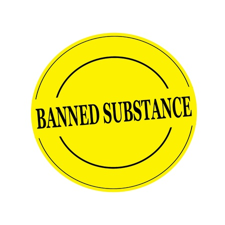 banned: BANNED SUBSTANCE stamp text on circle on yellow background