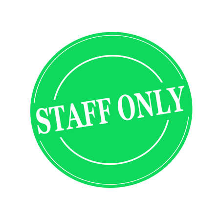 staff only: Staff only white stamp text on circle on green background Stock Photo