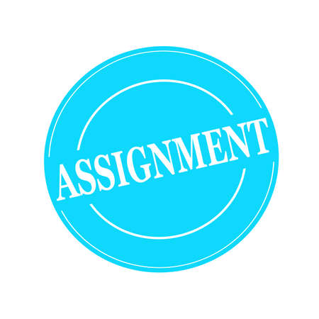 assignment: ASSIGNMENT white stamp text on circle on blue background