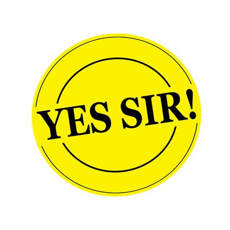 sir: Yes sir Black stamp text on circle on yellow background Stock Photo