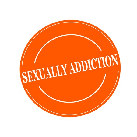 sexually: SEXUALLY, ADDICTION white stamp text on circle on orage background