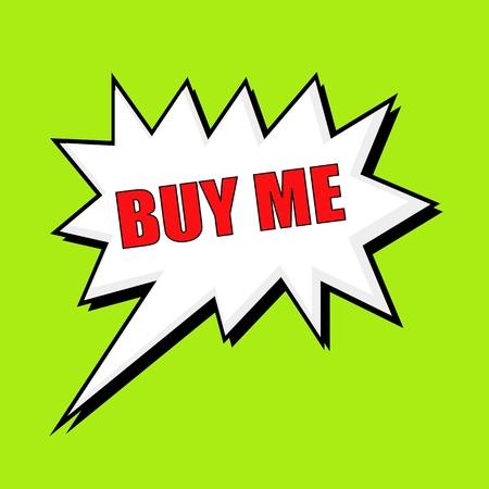 me: Buy me wording speech bubble