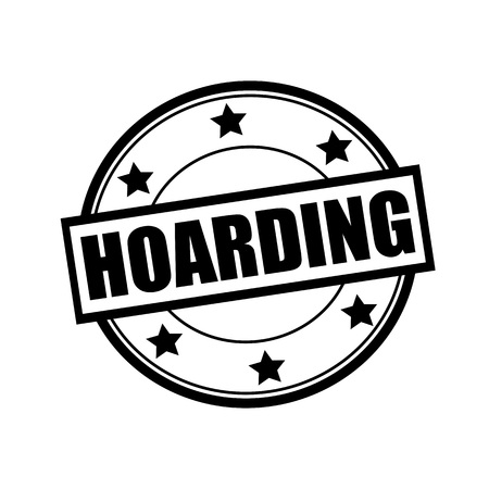 hoarding: HOARDING black stamp text on circle on white background and star Stock Photo