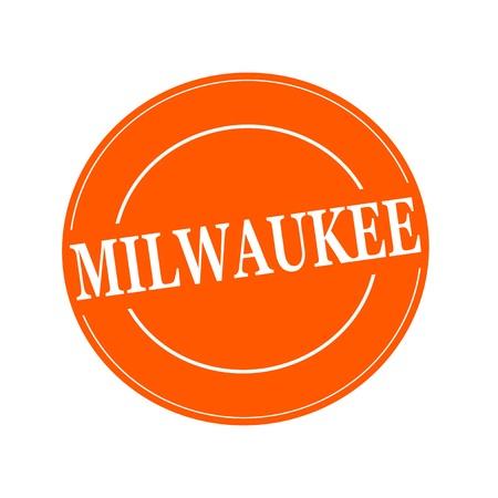 Milwaukee: MILWAUKEE white stamp text on circle on orage background
