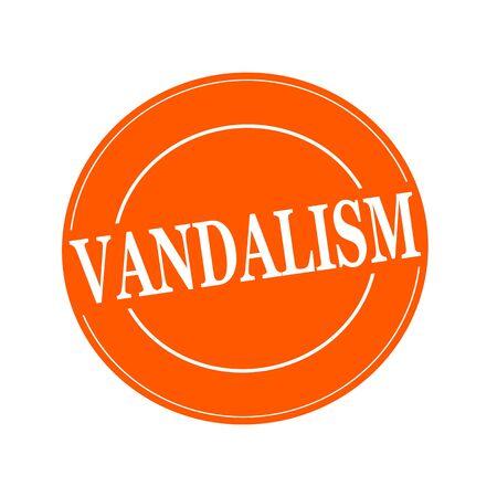 vandalism: VANDALISM white stamp text on circle on orage background Stock Photo