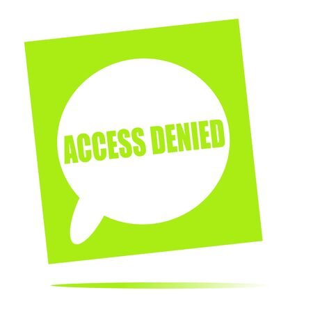 denied: access denied speech bubble icon