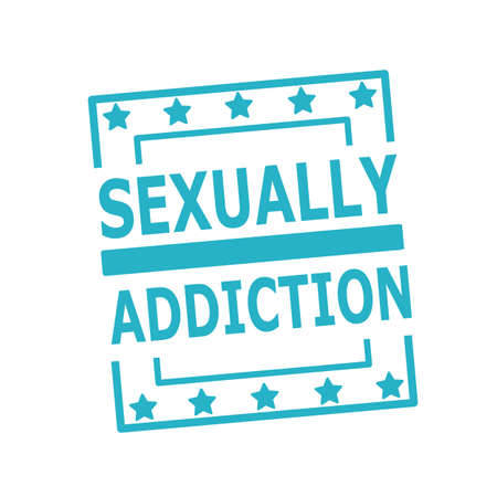 sexually: SEXUALLY ADDICTION blue stamp text on squares on white background