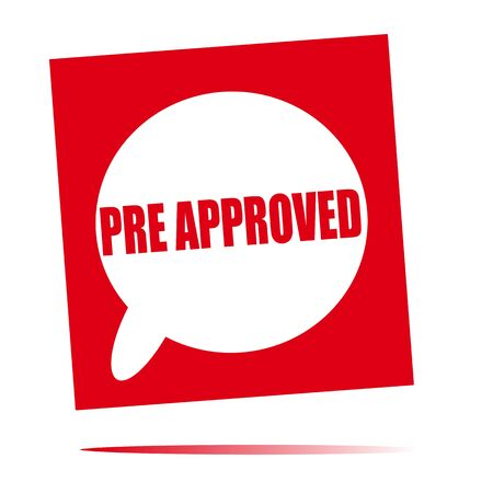 pre approved: pre approved speech bubble icon