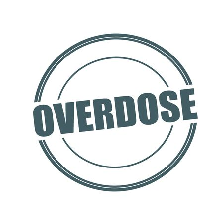 overdose: Overdose Grey stamp text on circle on white background